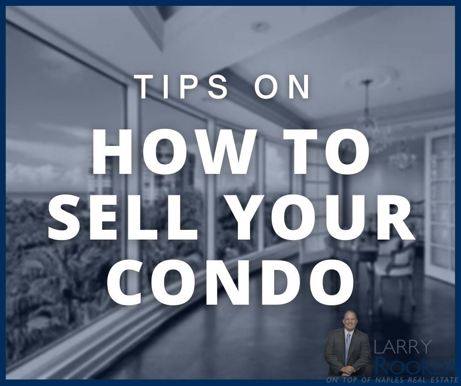 Tips for selling a condo in Naples, FL graphic